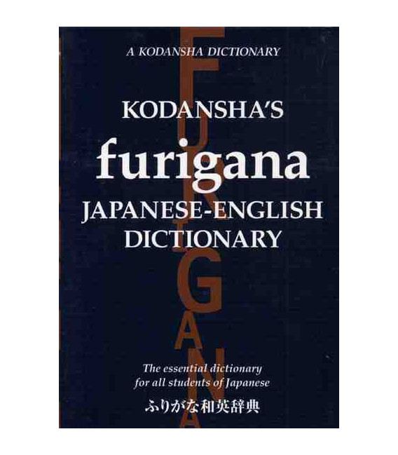 Kodansha's Furigana Japanse-English Dictionary