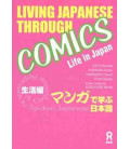 Living Japanese Through Comics (Life in Japan)