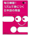 Daily Practice- Acquiring Japanese Pronunciation Through Rhythm (enthält eine cd)