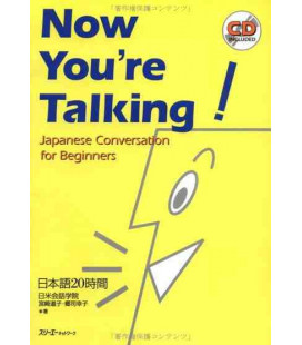 Now you're Talking- Japanese Conversation for Beginners (enthält eine cd)