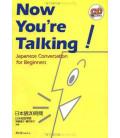 Now you're Talking- Japanese Conversation for Beginners (enthält eine cd)