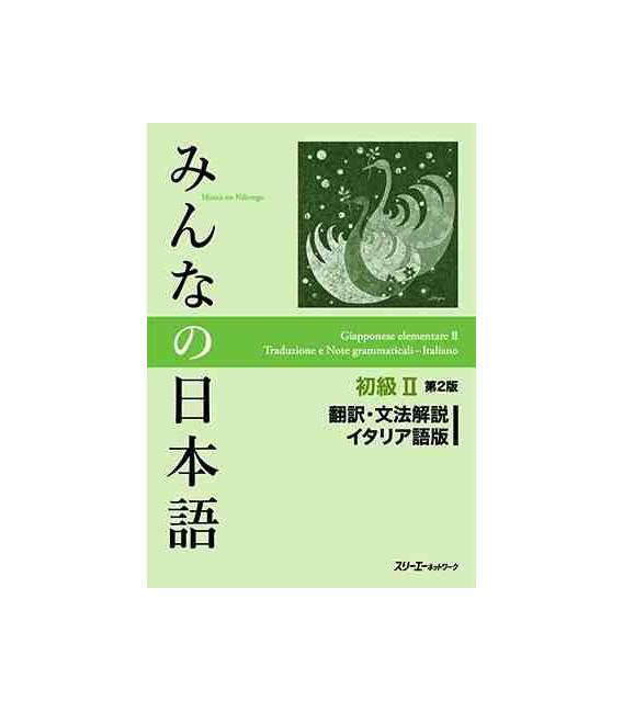 Minna no Nihongo Shokyu II (Translation & Grammar Notes in ITALIAN - Second Edition)