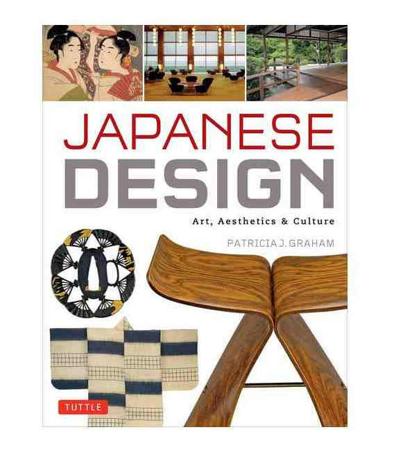 Japanese Design- Art, Aesthetics & Culture