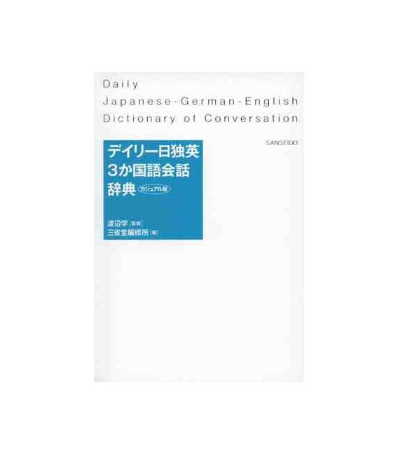 Daily Japanese-German-English Dictionary of Conversation (zweifarbige Ausgabe) – Ausgabe von 2016