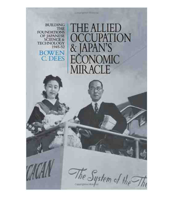 The Allied Occupation and Japan's Economic Miracle