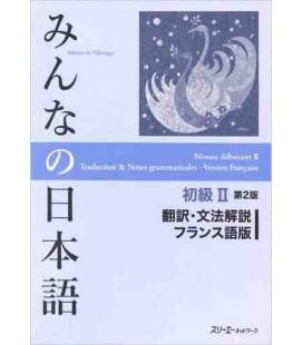 Minna no Nihongo Grundstufe 2 - Übersetzungen und grammatikalische Erklärungen auf Französisch – Shokyu 2 - 2. Auflage