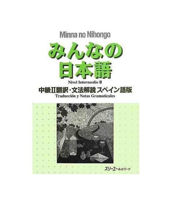 Minna no Nihongo- Nivel Intermedio 2 (Traducción y notas gramaticales en español)