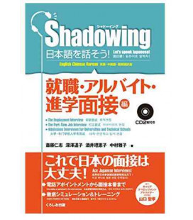 Shadowing- Let's Speak Japanese (Employement & Part-time Job & Admissions Interviews (enthält 2 CDs)