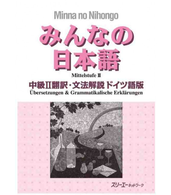 Minna no Nihongo Chukyu II - Translation & Grammar Notes in German