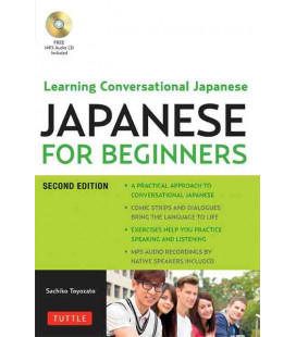 Japanese for Beginners- Learning Conversational Japanese (Free MP3 Audio CD included)