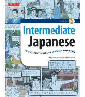 Intermediate Japanese- Your Pathway to Dynamic Language Acquisition (incluye CD-ROM)