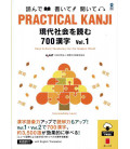 Practical Kanji - Reading topics and articles - 700 Kanji Band.1 (inkl. Audio-Dateien zum Download)