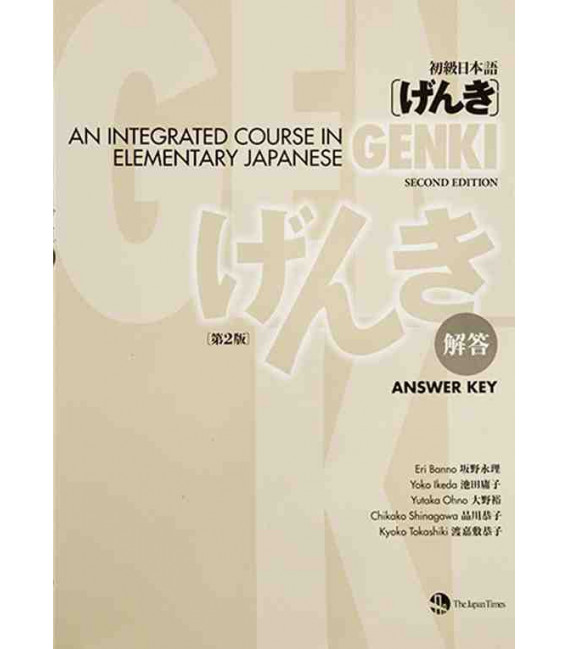 Genki: An Integrated Course in Elementary Japanese- Answer Key- Tomos 1 y 2- (Segunda edición)