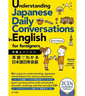 Understanding Japanese Daily Conversations in English for foreigners (Inkl. 2 CD)