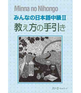 Minna No Nihongo- MITTELSTUFE 2 (Lehrerhandbuch)