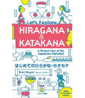 Let's Explore Hiragana & Katakana - A Picture Tour of the Japanese Alphabet (inkl. Audio-Dateien zum Download)