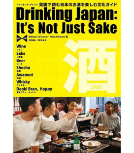 Drinking Japanese:It's Not Just Sake - (Wine-Sake-Beer-Shochu-Awamori-whisky-Denki Bra,Hoppi)