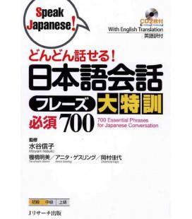 700 Essential Phrases for Japanese Conversation (Enthält 2 CD)