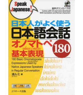 180 Basic Onomatopoeia Expressions Used by Native Japanese Speakers in Conversation (Enthält CD)