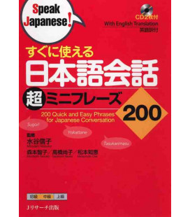 200 Quick and Easy Phrases for Japanese Conversation (Enthält 2 CD)