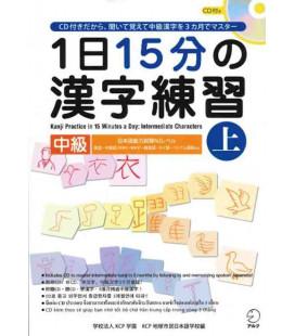 1 Nichi 15 bu no Kanji Renshu - Kanji Practice in 15 Minutes a day - Vol 1 Intermediate - enthält CD