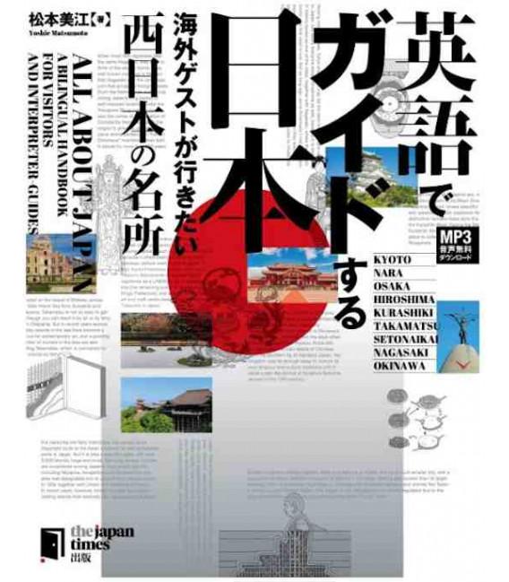 All about Japan: A Bilingual Handbook for Visitors - West Japan - Incluye descarga de audio