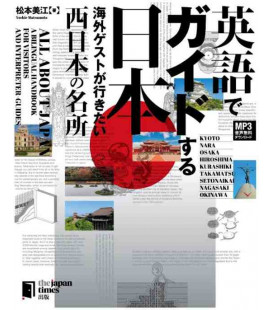 All about Japan: A Bilingual Handbook for Visitors - West Japan - inkl. Audio-Dateien zum Download