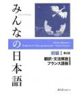 Minna no Nihongo Shokyu I- Niveau débutant I- Übersetzungen und grammatikalische Erklärungen auf Französisch