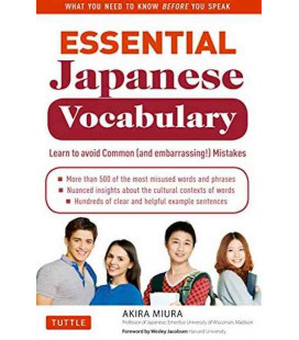 Essential Japanese Vocabulary -Learn to Avoid Common (And Embarrassing!) Mistakes-