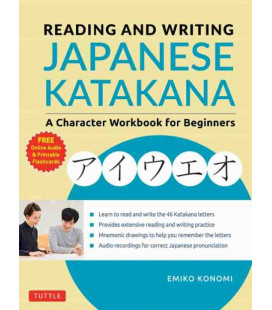 Reading and Writing Japanese Katakana - A Character Workbook for Beginners (inkl. Audio-Dateien zum Download)