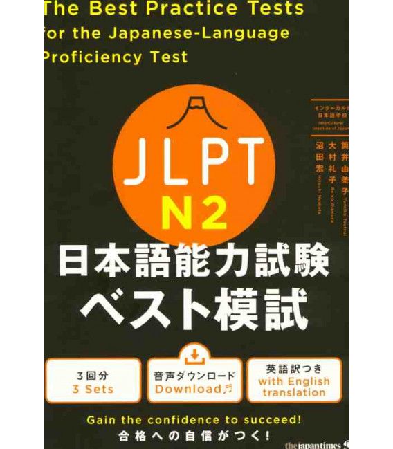 The Best Practice Tests for the Japanese-Language Proficiency Test N2 (Incluye descarga de audio)