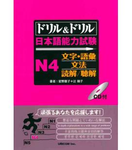 Drill & Drill - Nihongo noryoku shiken N4 - (enthält CD)