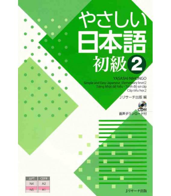 Yasashii Nihongo 2 - Simple and Easy Japanese Elementary Level 2 - Incluye CD