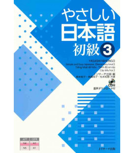 Yasashii Nihongo 3 - Simple and Easy Japanese Elementary Level 3 - Inklusive CD