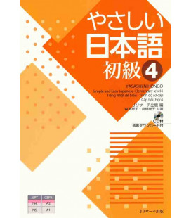Yasashii Nihongo 4 - Simple and Easy Japanese Elementary Level 4 - Inklusive CD
