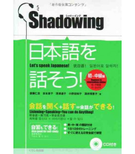 Shadowing- Let's Speak Japanese (Beginner to Intermediate Edition)- (enthält eine cd)