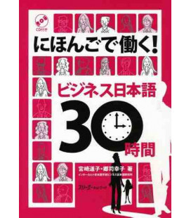 Working in Japanese, Business Japanese in 30 Hours (Incluye CD)