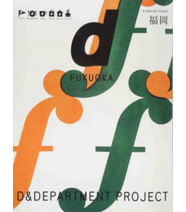 D-Design Travel Fukuoka - Zweisprachiges japanisch / englisches Magazin