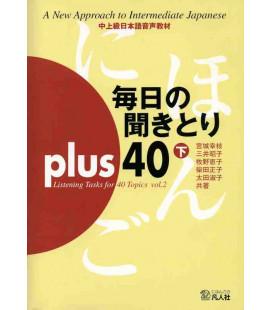 Mainichi No Kikitori Plus 40 - Listening Tasks for 40 Topics - Vol. 2 (Enthält CD)