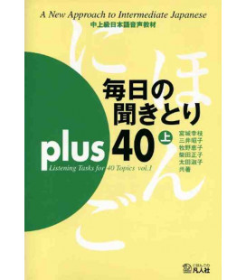 Mainichi No Kikitori Plus 40 - Listening Tasks for 40 Topics - Vol. 1 (Enthält CD)