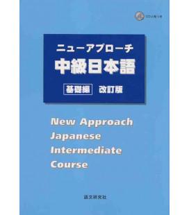 New Approach Japanese Intermediate Course (enthält 2 CDs)
