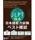 The Best Practice Tests for the Japanese-Language Proficiency Test N4 (inkl. Audio-Dateien zum Download)