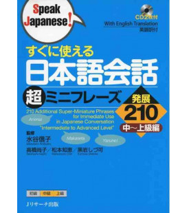 210 Additional Super-Miniature Phrases for Immediate Use in Japanese Conversation (enthält 2 CD)