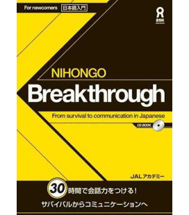 Nihongo Breakthrough - From survival to communication in Japanese (enthält CD)