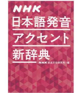 NHK Nihongo Hatsuon Akusento Shin Jiten (Wörterbuch der Akzente und Aussprache)