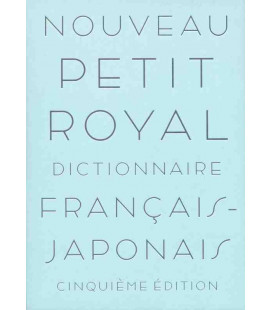 Nouveau Petit Royal Dictionnaire Français-Japonais (Cinquième édicion) - Beinhaltet ein Online-Wörterbuch