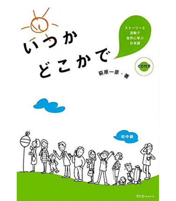 One Day Somewhere: Studying Japanese Naturally through Stories and Activities - Enthält CD