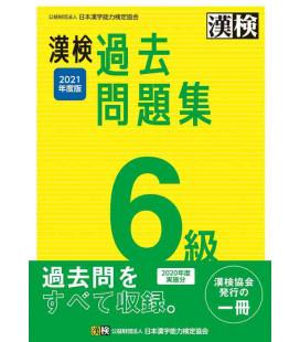 Simulator der Kankenprüfung Stufe 6 – veröffentlicht von der Japan Kanji Aptitude Testing Foundation im Jahr 2021