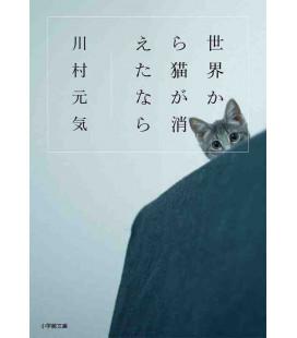 Sekai kara Neko ga Kietanara - Wenn alle Katzen von der Welt verschwänden - Japanischer Roman von Genki Kawamura
